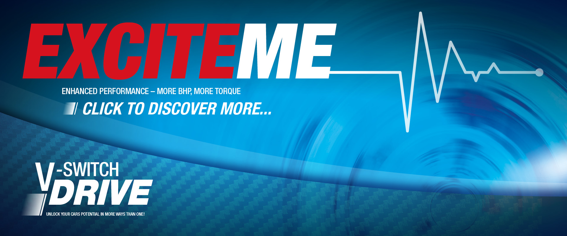 EXCITEME DRIVE SETTING...LEARN MORE